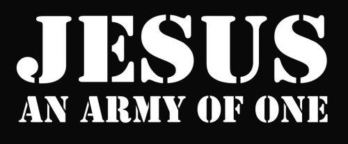 Jesus Army Of One Jpg