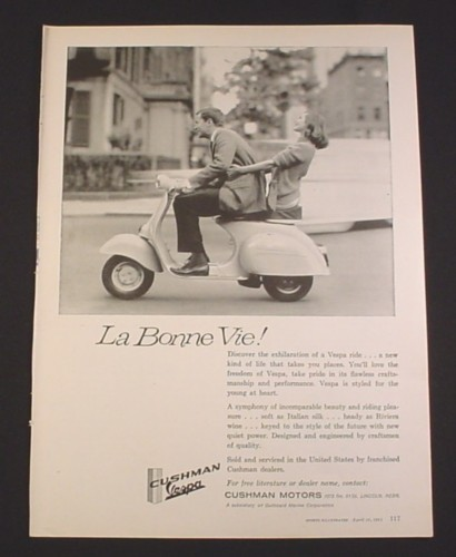 "Magazine Ad for Cushman Vespa Scooter, ""La Bonne Vie"", 8 1/4"" by 11 1/8"""