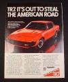 """Magazine Ad for Triumph TR7 Car, 1976, """"Steal the American Road"""""""