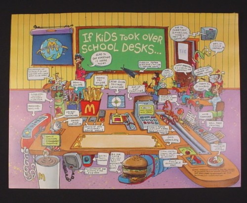 Magazine Ad for McDonalds, 1995, If kids took over School Desks