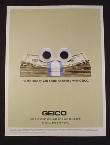 Magazine Ad for Geico stack of money with eyes, 2009