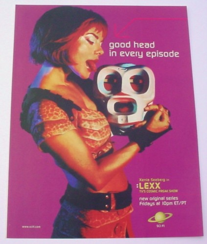 Magazine Ad for Lexx Sci-Fi TV Show, 2000, Good Head in Every Episode