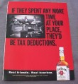 Magazine Ad for Jim Beam Whiskey If They Spent More Time At Your Place 2000