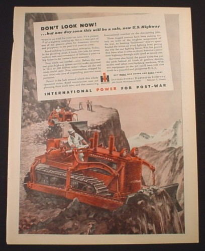 Magazine Ad for International Harvester Caterpillar Working on a Road, 1944