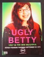 Magazine Ad for Ugly Betty, TV Show, Premiere, 2006
