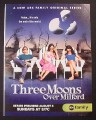 Magazine Ad for Three Moons Over Milford TV Show, 2006