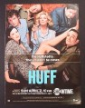Magazine Ad for Huff TV Show, Showtime, 2006