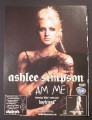 Magazine Ad for Ashlee Simpson, I Am Me, Album, 2006