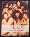 Magazine Ad for The L Word TV Show, Showtime, 2005