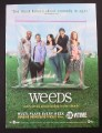 Magazine Ad for Weeds TV Show, Showtime, 2005