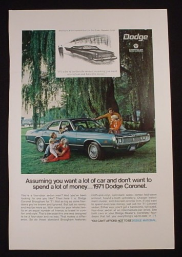Magazine Ad for 1971 Dodge Coronet Car, You Want A Lot Of Car, 1970