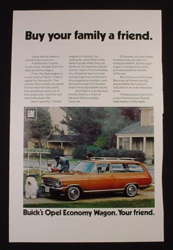 Magazine Ad for GM Opel Economy Station Wagon, Buy Your Family A Friend, 1971