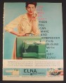 Magazine Ad for Elna Supermatic Sewing Machine, 1957, 8 1/4 by 11