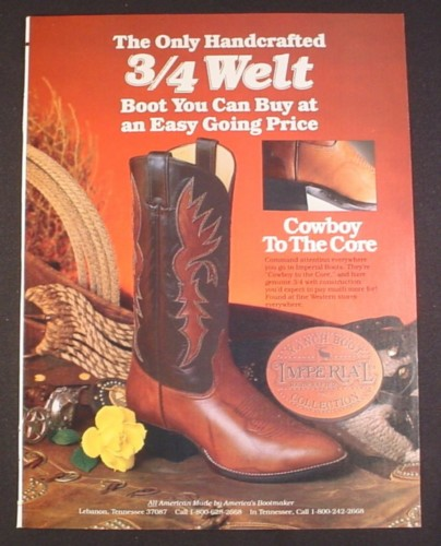 Magazine Ad for Imperial 3/4 Welt Cowboy Boots, Ranch Boots Collection, 1988
