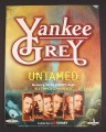 Magazine Ad for Yankee Grey Untamed Album, 1999