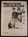 Magazine Ad for R.C.M.P. Recruitment, 1981, Royal Canadian Mounted Police