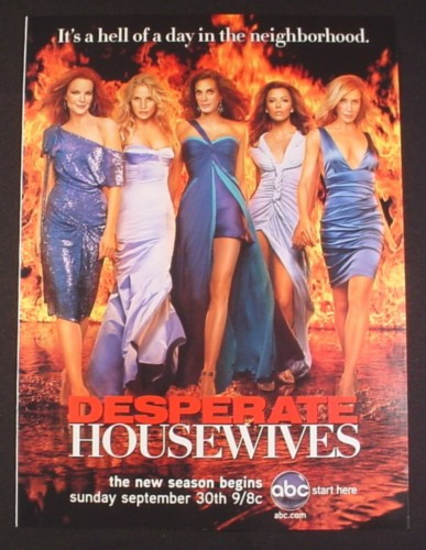 Magazine Ad for Desperate Housewives TV Show, Ladies Walking From Flames, Celebrity, 2007