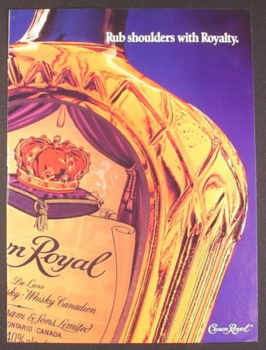 Magazine Ad for Crown Royal Whisky, Rub Shoulders with Royalty, 1993