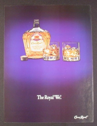 Magazine Ad for Crown Royal Whisky, The Royal We, 1991
