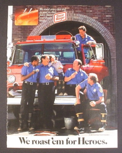 Magazine Ad for Oscar Mayer Hot Dogs, Firefighters, Firemen, Roast Em For Heroes, 1985