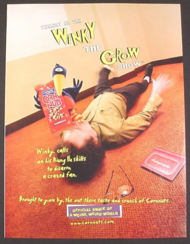 Magazine Ad for Corn Nuts Snacks, Winky The Crow Disarms A Crazed Fan, 2000