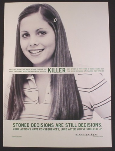 Magazine Ad for Knowledge The Anti-Drug, Killer, Stoned Decisions Are Still Decisions, 2003
