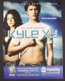 Magazine Ad for Kyle XY TV Show Premiere, Matt Dallas, April Matson, Jaime Alexander, 2007