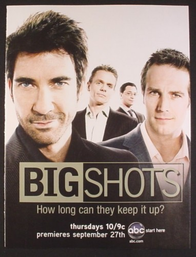 Magazine Ad for Big Shots TV Show, Dylan McDermott, Christopher Titus, 2007