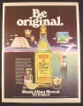 Magazine Ad for Monte Alban Mezcal, Alcohol, Be Original, 1979, 10 1/4 by 13 1/4