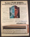 Magazine Ad for Sanyo Plus Series receiver, Electronics, 1979, 10 1/4 by 13 1/4