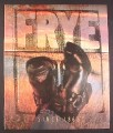 Magazine Ad for Frye Boots, Civil War Style, Men's Footwear, 1994, 10 1/4 by 13 1/4