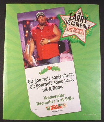 Magazine Ad for Larry The Cable Guy Christmas Spectacular TV Show, 2007,10 by 12