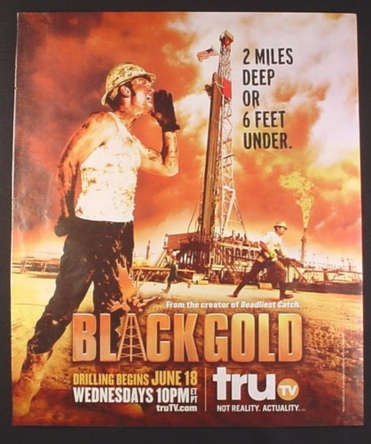 Magazine Ad for Black Gold TV Show, Oil Rig, 2008, 10 by 12