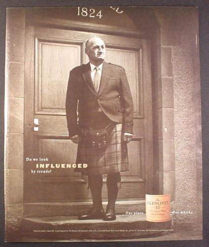 Magazine Ad for Glenlivet Scotch Whisky, Man in Kilt, Do We Look Influenced By Trends, 1998