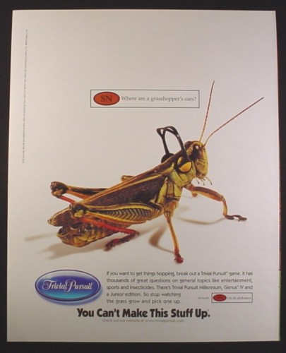 Magazine Ad for Trivial Pursuit Game, Grasshopper, You Can't Make This Stuff Up, 2000, 10 by 12