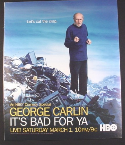 Magazine Ad for HBO Comedy Special, George Carlin, It's Bad For Ya, TV Show, 2008, 10 by 12