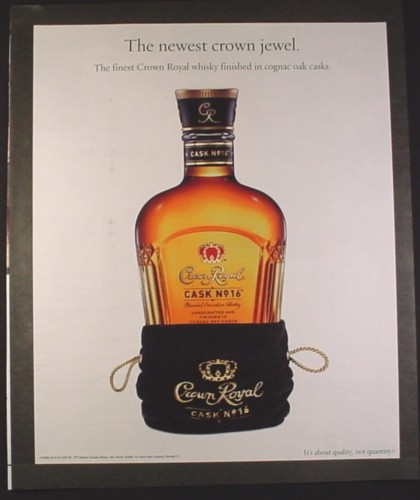 Magazine Ad for Crown Royal Cask No 16 Whisky, The Newest Crown Jewel, 2008, 10 by 12