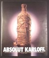 Magazine Ad for Absolut Karloff, Absolut Vodka Bottle Wrapped as a Mummy, 2001, 10 by 12