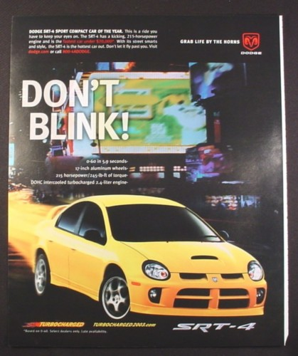 Magazine Ad For Dodge SRT 4 Sport Compact Car, Turbocharged, 2003, 10 By 12