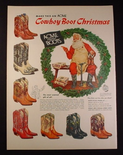 Magazine Ad for Acme Cowboy Boots, 7 Different Styles Colors, Santa Claus Cobbler, 1954