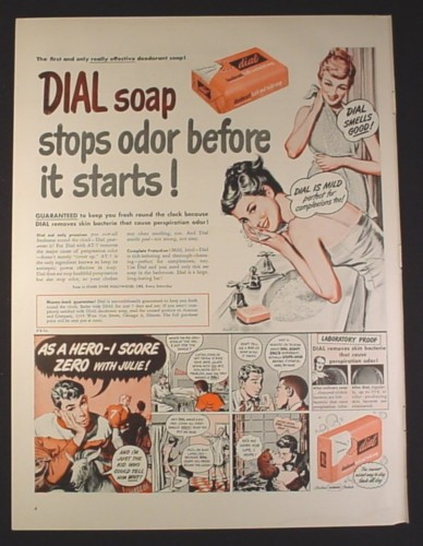 Magazine Ad for Dial Deodorant Bath & Toilet Soap, As A Hero I Score Zero With Julie, 1949