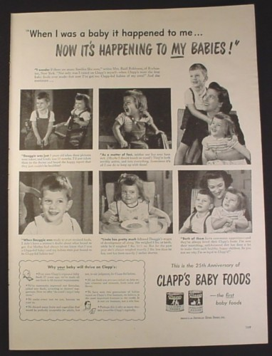 Magazine Ad for Clapp's Baby Foods, Now It's Happening To My Babies, 1946, 10 1/2 by 13 7/8