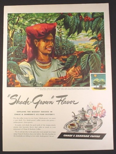 Magazine Ad for Chase & Sanborn Coffee, Shade Grown Flavor, 1946, 10 1/2 by 13 7/8