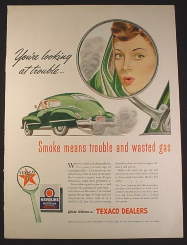 Magazine Ad for Texaco Havoline Motor Oil, Woman Driving, Smoke Means Trouble, 1943