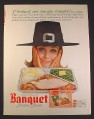 Magazine Ad for Banquet Turkey TV Dinner, Woman In Pilgrim Hat, Ye Indians Are Hungry, 1964