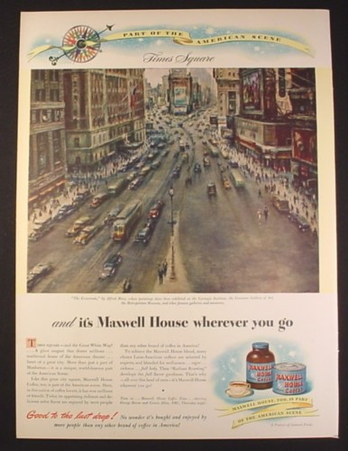 Magazine Ad for Maxwell House Coffee, Times Square Illustration by Alfred Mira, 1946