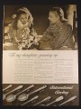 Magazine Ad for International Sterling Silverware, 8 Patterns To My Daughter 1946 10 1/2 by 14