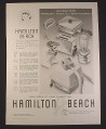Magazine Ad for Hamilton Beach Kitchen Appliances, 6 Models, 1958, 9 3/4 by 12 7/8