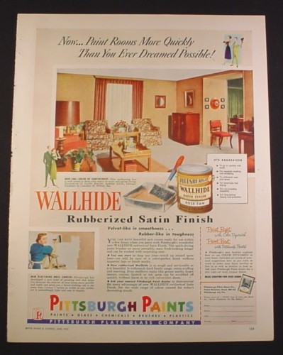Magazine Ad for Pittsburgh Paints, Wallhide Rubberized Satin Finish, 1952, 9 3/4 by 12 1/2