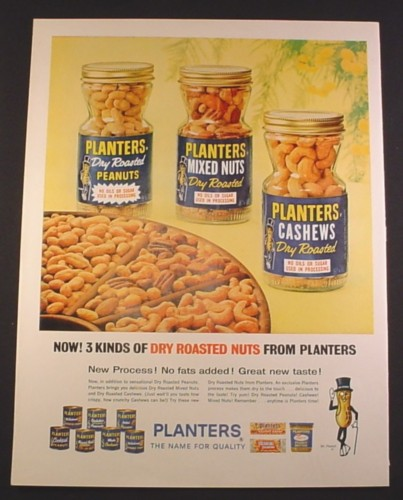 Magazine Ad for Planters Dry Roasted Peanuts, Cashews & Mixed Nuts, Bottles, 1963